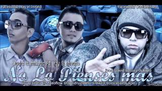 """No lo pienses mas- David & Mr.Leo feat Yay el """"Innato"""""""