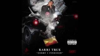 Rarri True - Money n Problems
