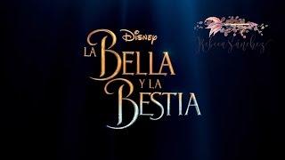 La Bella y La Bestia - Beauty & the Beast (Cover by Rebeca Sánchez)
