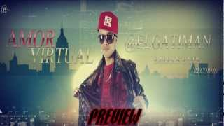 EL GATIMAN - AMOR VIRTUAL PREVIEW