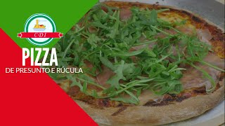 Como fazer pizza italiana de presunto cru e rucola - Culinaria direto da Italia