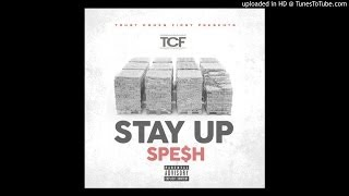 Spe$h - Stay Up