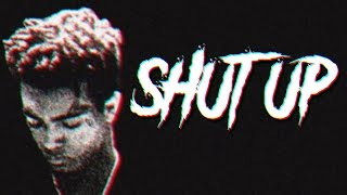 XXXTENTACION - SHUT UP
