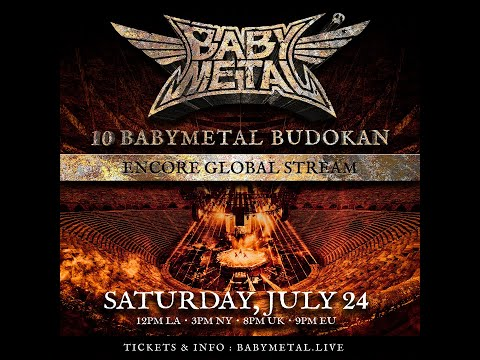 10 BABYMETAL BUDOKAN ENCORE GLOBAL STREAM - Trailer #2