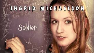 Ingrid Michaelson - Soldier