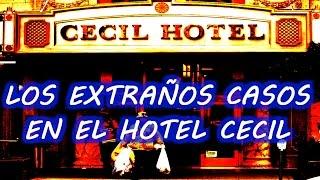 Los extraños casos en el Hotel Cecil