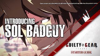 Guilty Gear: Strive closed beta test \'Starter Guide\' videos - Sol Badguy and Ky Kiske
