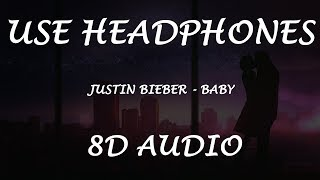 Justin Bieber - Baby (Planet 8D' Universal)