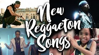 New Reggaeton Songs - 3 March 2017