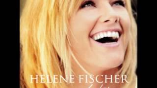 Helene Fischer - Beim Träumen ist alles Erlaubt