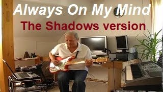 Always On My Mind (The Shadows version)
