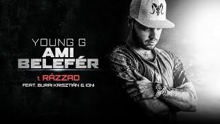 1. Rázzad feat Burai Krisztián, Igni│Ami belefér ALBUM 2015│