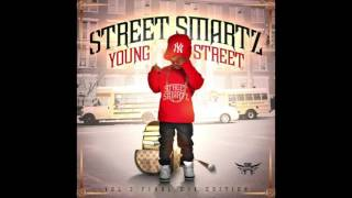 Young Street - Street Smartz Ft. Jay Keyz (Mase & Total What You Want)