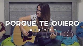 Porque te quiero / Griss Romero / COVER / Recodo