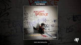 Project Youngin - Balmains ft. Lil Baby [Patience]