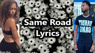 Bandit Gang Marco Ft Miss Mulatto - Same Road (Lyrics)