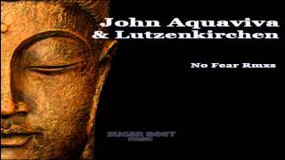 John Acquaviva & Lutzenkirchen - No Fear ( Cosme Martin & Christian Vila Remix )