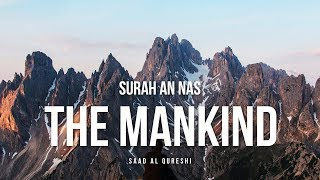 Learn Surah An-Nas ( The Mankind ) - تعلّم سورة الناس