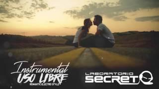 Reggaeton Beat Instrumental # 16 Electro Romantico 2016 | Uso Libre | Prod. El Laboratorio Secreto