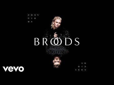 broods-conscious-audio-broodsvevo