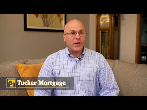 Why Tucker Mortgage?