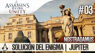 Assassin's Creed Unity | Guía en Español Walkthrough | Enigma Nostradamus | JUPITER | Solución