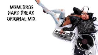 MNMLBROS  Hearth breaker Original Mix