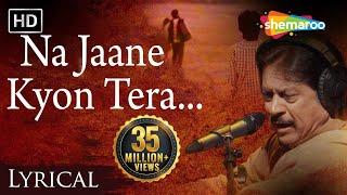 Na Jaane Kyon Tera Milkar Bichhadna by Attaullah Khan with Lyrics - Popular Sad Song width=