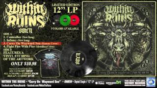 """WITHIN THE RUINS """"Carry On Wayward Son"""" (KANSAS Cover) METAL!"""
