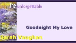 Sarah Vaughan - Goodnight My Love