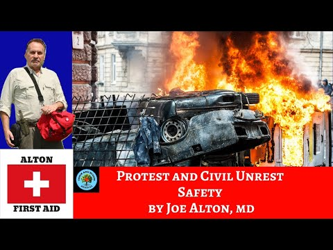 Protest, Riot and Civil Unrest Safety by Dr. Alton