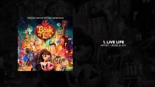 1. Live Life - Jesse & Joy