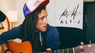 alt-J (Breezeblocks) Cover | TRIBETYLER