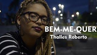 Bem-me-quer (Thalles Roberto)| Brena Gonçalves Cover