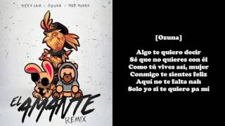Amante Remix - Nicky Jam Ft. Ozuna Y Bad Bunny (Letra) (Audio Oficial)