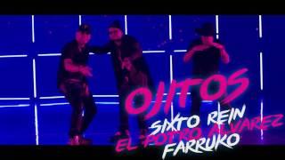 Ojitos Chiquititos Audio  Oficial Sixto Rein FT Farruko y Potro Alvarez