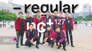 [KPOP IN PUBLIC ONE TAKE CHALLENGE] NCT 127 엔시티 -  Regular Dance Cover by SAYTZEN