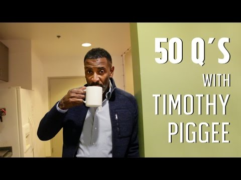 50 Questions with Timothy Piggee