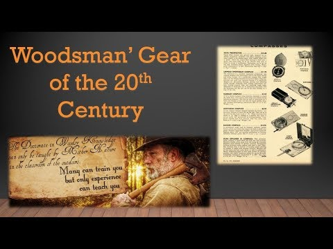 Woodsmans Gear of the 20th Century Part 12