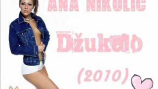 Ana Nikolic - Dzukelo + Mp3 DOWNLOAD