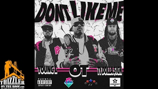 O.T. Ft. Ty Dolla Sign & Young L - Don't Like Me [Thizzler.com]
