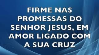 FIRME NAS PROMESSAS DE JESUS  ( Milton Cardoso)