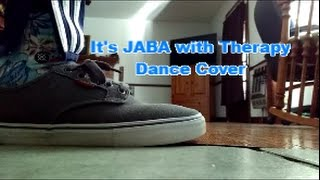 It's JABA with Therapy - Dance Cover