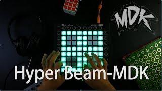 [launchpad remake]MDK-Hyper Beam-lemon play