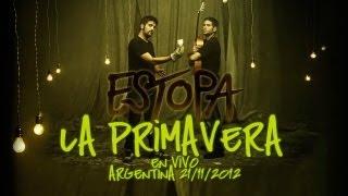 Estopa - La Primavera HD Stereo [En Vivo Argentina 21-11-2012]