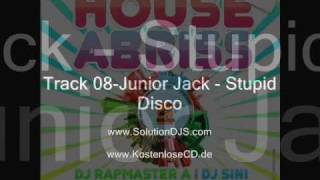 Track 08-Junior Jack - Stupid Disco