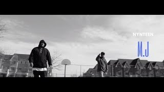 Nyneteen - M.J (0fficial Music Video)