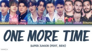 SUPER JUNIOR - ONE MORE TIME (Otra Vez) (Feat. REIK) (Color Coded Han/Rom/Eng Lyrics/가사)