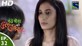 Bade Bhaiyya Ki Dulhaniya - बड़े भैया की दुल्हनिया - Episode 32 - 30th August, 2016 width=
