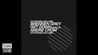 Brennen Grey - Get Down | Octopus Black Label